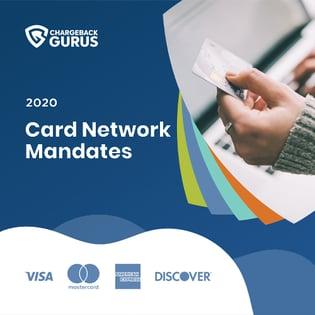 2020 Card Network Mandates