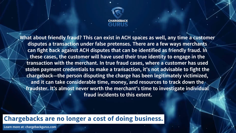ACH chargebacks and friendly fraud
