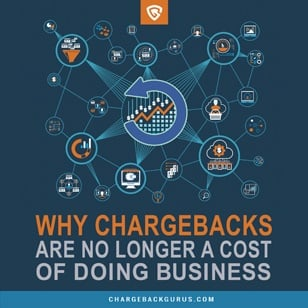 Why Chargebacks are No Longer a Cost of Doing Business