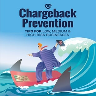 Chargeback Prevention Tips for Low, Medium & High Risk Businesses