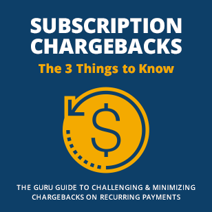 How to Challenge & Minimize Chargebacks on Recurring Payments