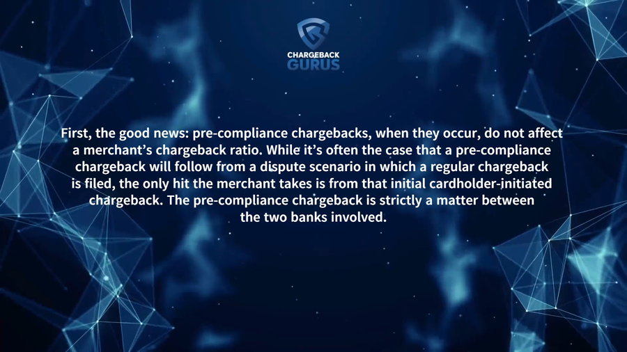 pre-compliance and chargeback ratios