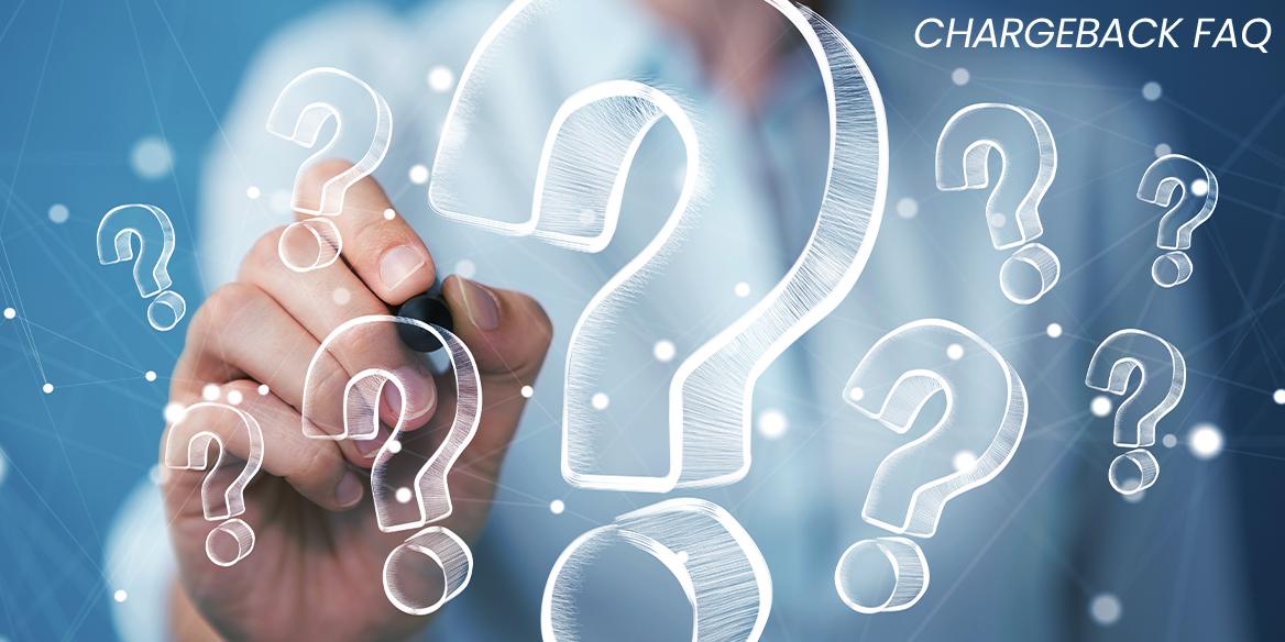 Chargeback FAQ
