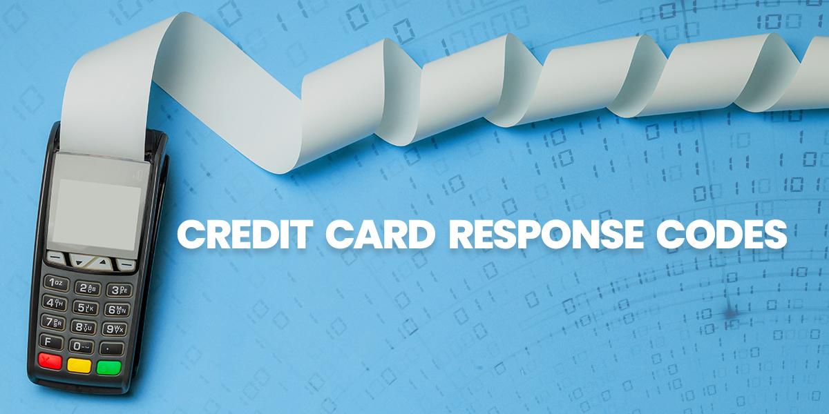 Credit Card Response Codes