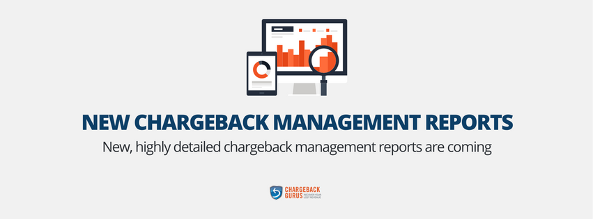 New Chargeback Management Reports Here in 2017