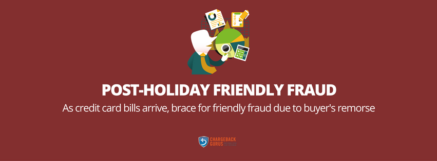Post-Holiday Friendly Fraud Management
